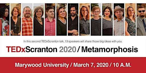TEDxScranton 2020 | Metamorphosis