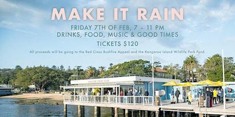 MAKE IT RAIN - Fundraiser tickets