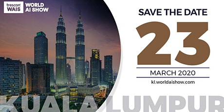 World AI Show - Kuala Lumpur 2020 tickets