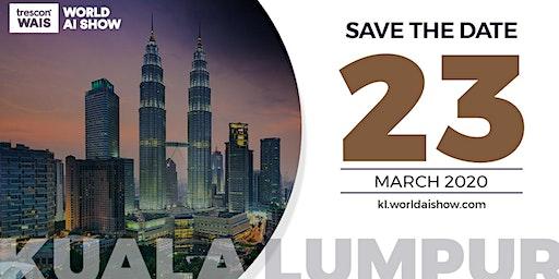 World AI Show - Kuala Lumpur 2020