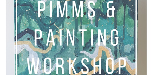 Pimms & Painting Workshop