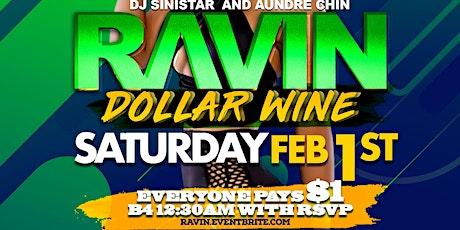 RAVIN - DOLLAR WINE tickets
