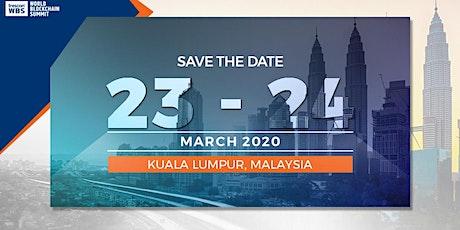 World Blockchain Summit - Kuala Lumpur 2020 tickets