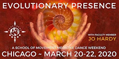 EVOLUTIONARY PRESENCE: A School of Movement Medicine Dance Event w Jo Hardy tickets