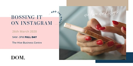 Bossing It On Insta | Full Day Workshop tickets