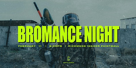 Crave Church Presents Bromance Night tickets