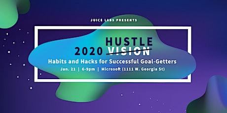 20/20 Hustle: Habits & Hacks for Successful Goal-Getters tickets