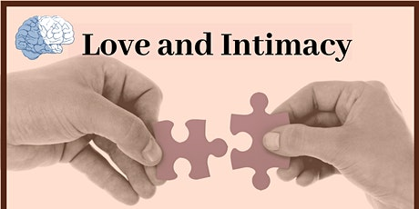 BrainTalks Presents: Love and Intimacy tickets