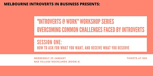 Introverts at Work: How to Ask for What You Want, and Get What You Deserve