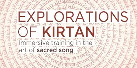 Explorations of Kirtan / 8 day immersion / (early bird) tickets