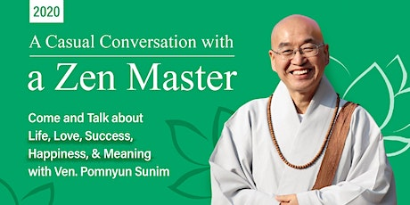 A Casual Conversation with a Zen Master  tickets