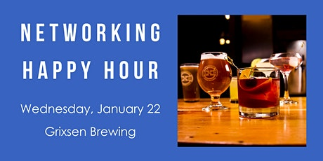Networking Happy Hour: Grixsen Brewing tickets
