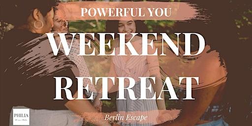 "14 August Weekend Retreat ""Powerful You"" (Early Bird Offer)"