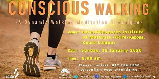 Conscious Walking in FRIM