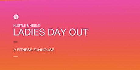Hustle & Heels Fitness Fun House - February 2020 tickets