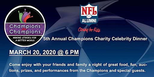 5th Annual Champions for Champions Celebrity Dinner