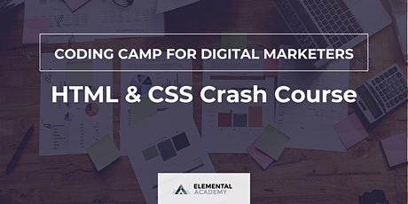 Coding Camp for Digital Marketers: HTML & CSS Crash Course tickets