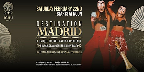 ICHU  - Destination Madrid - A Unique Brunch Party Experience tickets