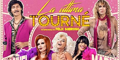 LA ULTIMA TOURNÉ en el Auditorio Mar de Vigo entradas