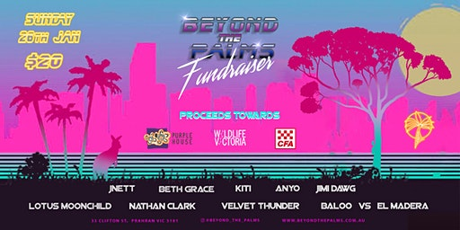 Beyond The Palms - BUSHFIRE FUNDRAISING DAY PARTY