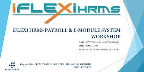 iFLEXI HRMS PAYROLL & E-MODULE SYSTEM WORKSHOP tickets
