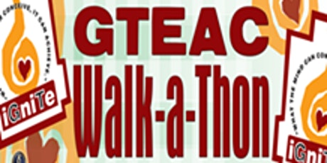 3rd Annual GTEAC Walk-A-Thon tickets