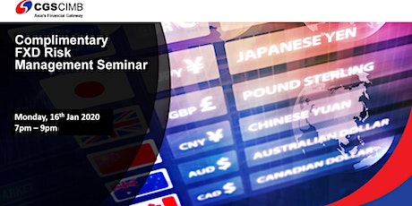Copy of Complimentary Forex Risk Management Seminar tickets
