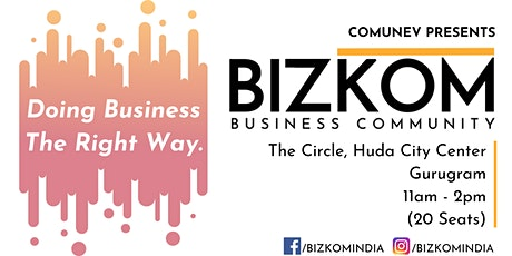 Bizkom - Business Networking tickets