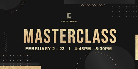 Crave Church Presents Masterclass tickets