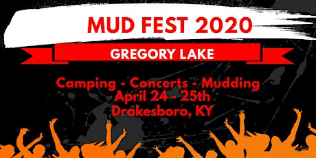 Mud Fest 2020 Gregory Lake tickets