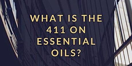 What's the '411' on Essential Oils?  Happy Healthy Women - Coquitlam tickets