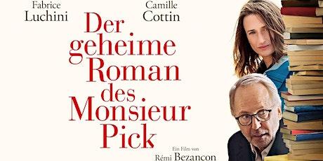 KINO: Der geheime Roman des Monsieur Pick Tickets