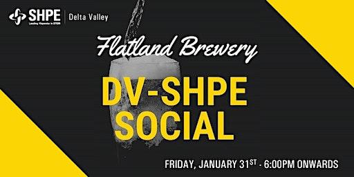 DV SHPE's Flatland Brewery Social
