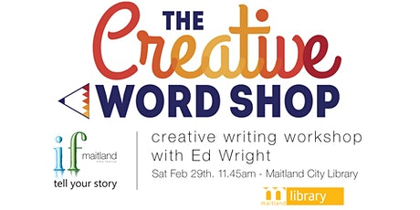 IF Maitland Workshop - Creative Word Shop tickets