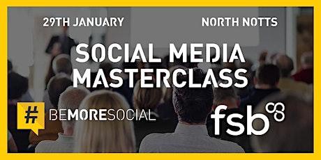 FSB & Be More Social - Social Media Masterclass - RETFORD tickets