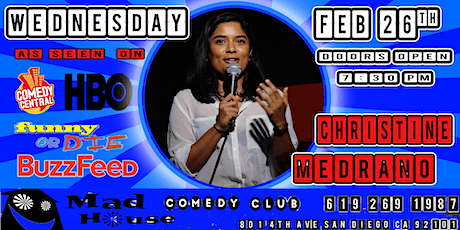 Christine Medrano as seen on Comedy Central, Funny or Die, HBO, Buzzfeed! billets