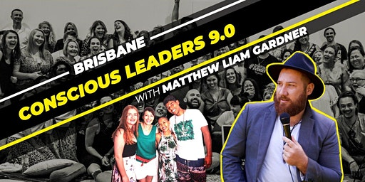 Conscious Leaders Brisbane 9.0