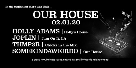 Our House - 02.01.20 tickets