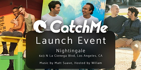 CatchMe Launch Event! tickets