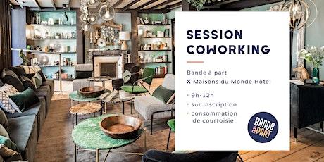 Session Coworking Bande à Part - Maisons du Monde Hôtel billets
