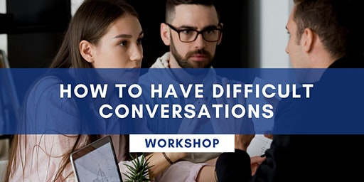 How To Have Difficult Conversations - PERTH