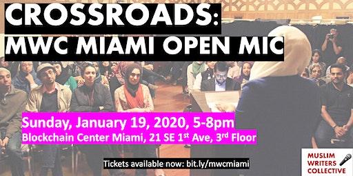 MWC Miami Open Mic Night 2020: Crossroads