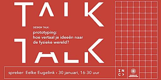 Design Talk: hoe vertaal je ideeën naar de fysieke wereld?