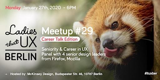 Meetup #29: Career Talk Edition: Seniority & Career in UX (Panel)