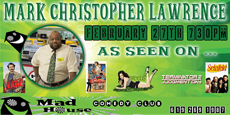 Mark Christopher Lawrence as seen on NBC's Chuck, My Name is Earl and more! tickets