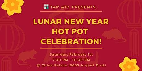 TAP-ATX Presents: Lunar New Year Hot Pot Celebration! tickets