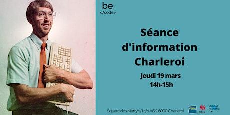 Séance d'information Charleroi billets