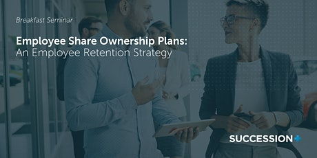 Employee Share Ownership Plans: An Employee Retention Strategy (Melbourne) tickets