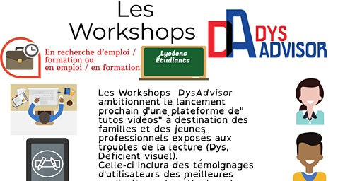 Workshop DysAdvisor - Performance des dys par le digital Lycéens, Étudiants