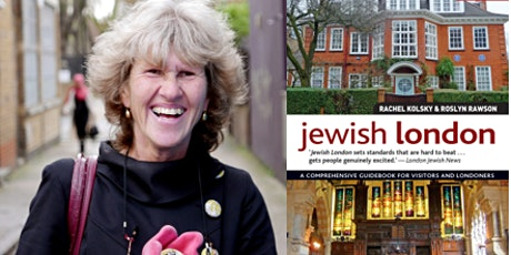 An evening with local author Rachel Kolsky, talking about Jewish London tickets